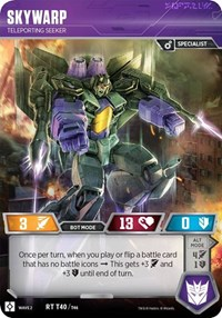 https://images.fortressmaximus.io/cards/roc/character/skywarp-teleporting-seeker-ROC-bot.jpg
