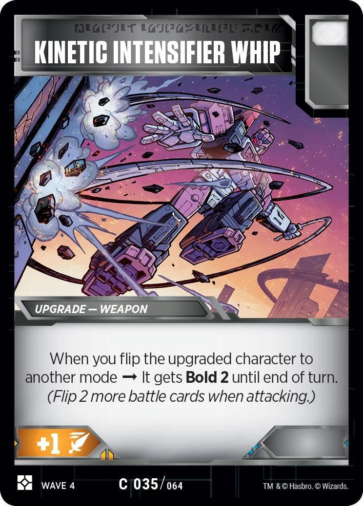 https://images.fortressmaximus.io/cards/ws2/battle/kinetic-intensifier-whip-WS2.jpg
