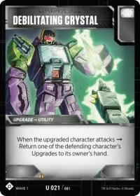 https://images.fortressmaximus.io/cards/wv1/battle/debilitating-crystal-WV1.jpg