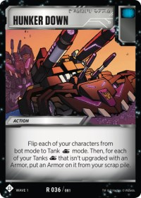 https://images.fortressmaximus.io/cards/wv1/battle/hunker-down-WV1.jpg