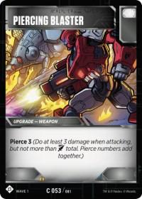 https://images.fortressmaximus.io/cards/wv1/battle/piercing-blaster-WV1.jpg
