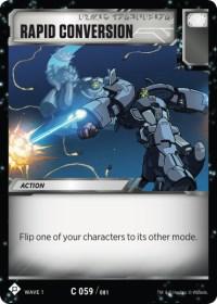 https://images.fortressmaximus.io/cards/wv1/battle/rapid-conversion-WV1.jpg