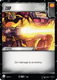 https://images.fortressmaximus.io/cards/wv1/battle/zap-WV1.jpg