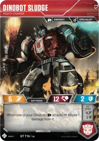 https://images.fortressmaximus.io/cards/wv1/character/dinobot-sludge-mighty-stomper-WV1-bot.jpg